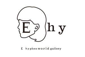 E hyphen world gallery イーハ...